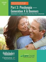 Part 3: Presbyopia - Generation X & Boomers