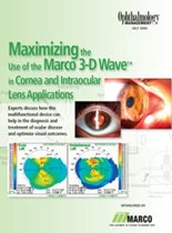Maximizing the Use of the Marco 3-D Wave™ in Cornea and Intraocular Lens Applications